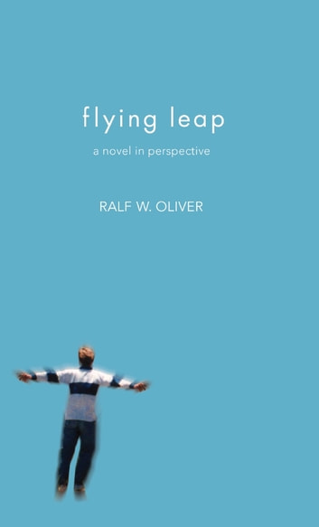Flying Leap ebook by Ralf W. Oliver