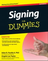 Signing For Dummies ebook by Adan R. Penilla II,Angela Lee Taylor