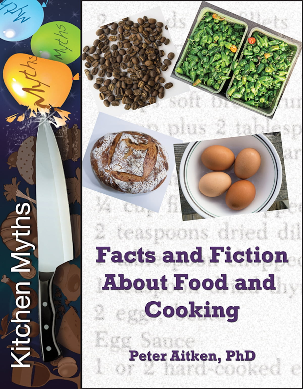 Kitchen Myths Facts and Fiction About Food and Cooking eBook by ...