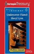 Undercover Fiance ebook by Sheryl Lynn