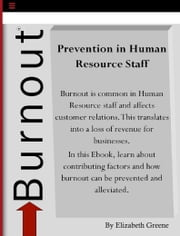 Prevention of Burnout in Human Resource Staff ebook by Elizabeth Greene