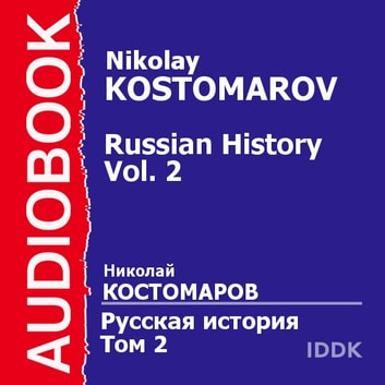 Russian history. Vol. 2 audiobook by Nikolay Kostomarov