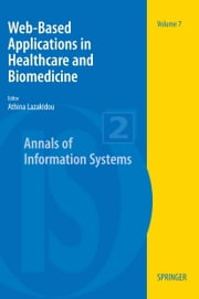 Web-Based Applications in Healthcare and Biomedicine ebook by Athina A. Lazakidou