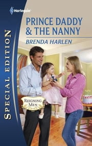 Prince Daddy & The Nanny ebook by Brenda Harlen