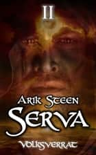 Serva II - Volksverrat ebook by Arik Steen