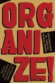Organize! ebook by Aziz Choudry