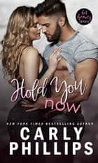 Hold You Now ebook by