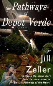 The Pathways of Depot Verde ebook by Jill Zeller