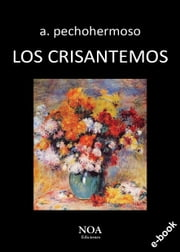 Los crisantemos ebooks by a. pechohermoso