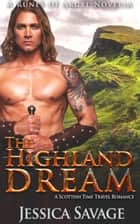The Highland Dream - The Runes of Argyll, #2 ebook by Jessica Savage