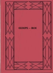 Œdipe Roi ebook by Sophocle