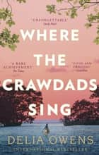 Where the Crawdads Sing ebook by
