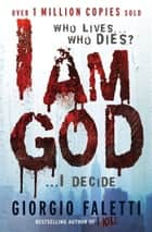 I am God ebook by Giorgio Faletti
