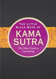 The Little Black Book of Kama Sutra ebook by L.L. Long