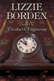 Lizzie Borden ebook by Elizabeth Engstrom
