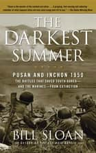The Darkest Summer ebook by Bill Sloan