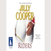 Riders audiobook by Jilly Cooper