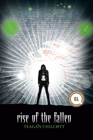 Rise of the Fallen eBook by Teagan Chilcott