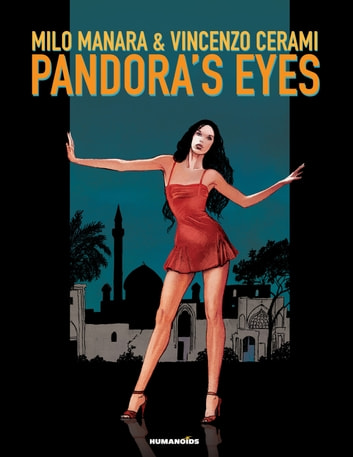 Pandora's Eyes Black and white ebook by Milo Manara,Vincenzo Cerami