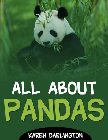 All About Pandas - All About Everything, #2 ebook by Karen Darlington