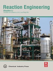 Reaction Engineering ebook by Shaofen Li, Feng Xin, Lin Li