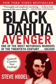 Black Dahlia Avenger - A Genius for Murder: The True Story ebook by Steve  Hodel