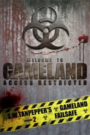 Failsafe: S.W. Tanpepper's GAMELAND - Episode 2 ebook by Saul Tanpepper
