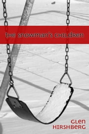 The Snowman's Children ebook by Glen Hirshberg