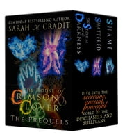 The House of Crimson & Clover: The Prequels - A House of Crimson & Clover Boxed Set ebook by Sarah M. Cradit