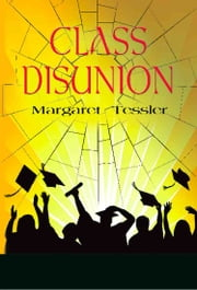 CLASS DISUNION ebook by Margaret Tessler