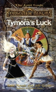 Tymora's Luck - Forgotten Realms ebook by Kate Novak,Jeff Grubb