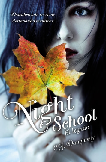 El legado (Night School 2) eBook by C.J. Daugherty