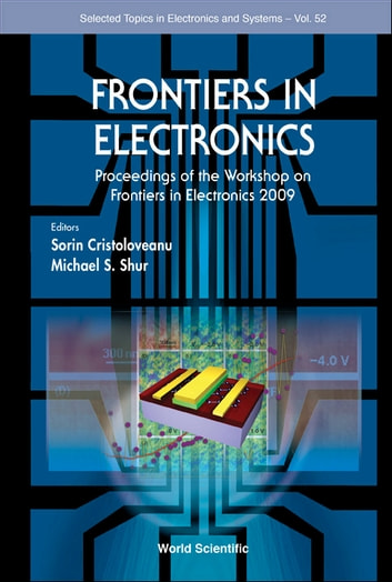 Frontiers in Electronics ebook by Sorin Cristoloveanu,Michael S Shur