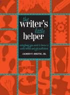 Writer's Little Helper ebook by Jim Smith