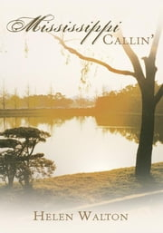 Mississippi Callin' ebook by Helen Walton