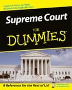 Supreme Court For Dummies ebook by Lisa Paddock