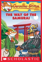 Geronimo Stilton #49: The Way of the Samurai ebook by Geronimo Stilton