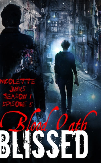 Episode 5 Blood Oath ebook by Nicolette Jinks