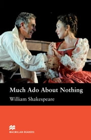 Much Ado About Nothing: Intermediate ELT/ESL Graded Reader ebook by Shakespeare, William