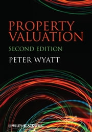 Property Valuation ebook by Peter Wyatt
