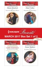 Harlequin Presents March 2017 - Box Set 1 of 2 - An Anthology ebook by Sharon Kendrick, Carol Marinelli, Dani Collins,...