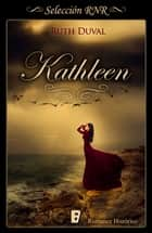 Kathleen ebooks by Ruth Duval