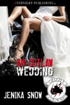 An Outlaw Wedding ebook by Jenika Snow