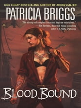 Blood Bound ebook by Patricia Briggs