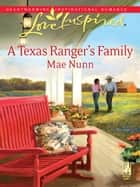 A Texas Ranger's Family eBook by Mae Nunn