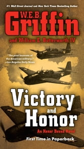 Victory and Honor ebook by W.E.B. Griffin,William E. Butterworth