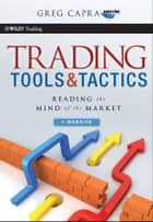 Trading Tools and Tactics ebook by Greg Capra