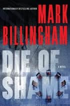 Die of Shame ebook by Mark Billingham