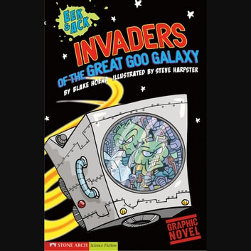 Invaders from the Great Goo Galaxy audiobook by Blake Hoena