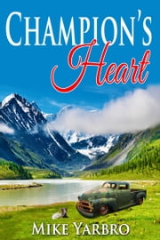 Champion's Heart ebook by Mike Yarbro
